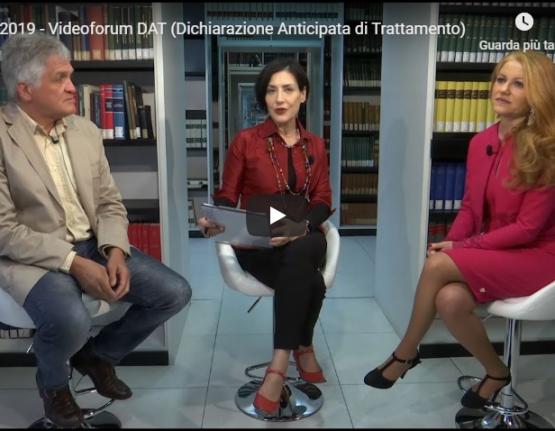 Videoforum DAT (Dichiarazione Anticipata di Trattamento)